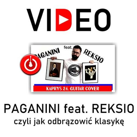 Picture for blog post PAGANINI feat. REKSIO